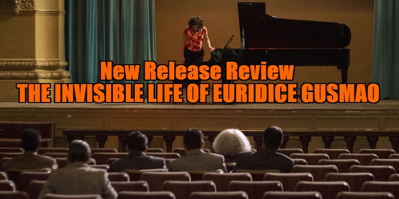 The Invisible Life of Eurídice Gusmão review
