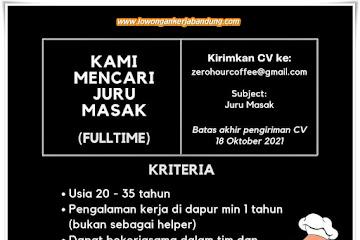 Loker Bandung Juru Masak Zero Hour Coffe