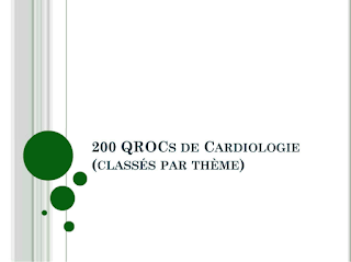 """200 QROC(s) """"Cardiologie"""" classées par thème"""
