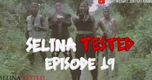 Download: Selina Tested Episode 19 MP4