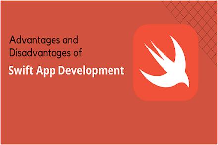 Advantages and Disadvantages of Swift App Development