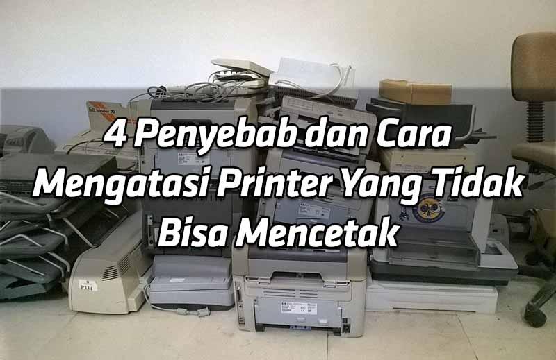 4-penyebab-dan-cara-mengatasi-printer-yang-tidak-bisa-mencetak