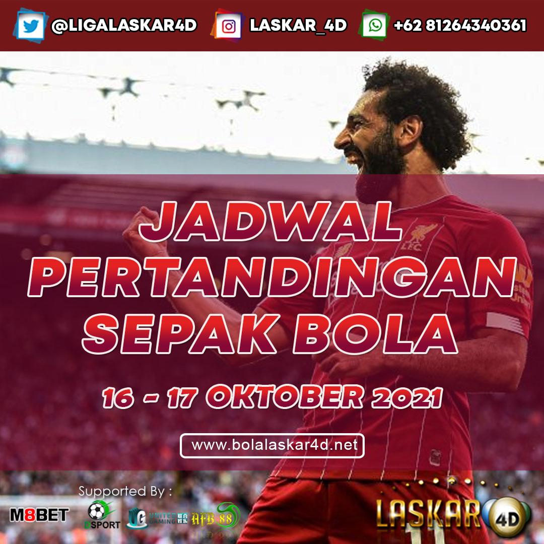 JADWAL BOLA JITU TANGGAL 16 – 17 OKTOBER 2021