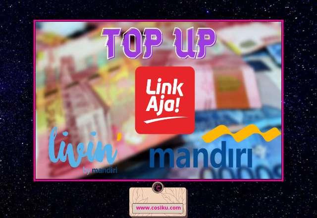 Bisa!! Top Up Linkaja via Livin by Mandiri & ATM Mandiri