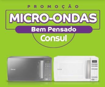Promoção Consul Micro-Ondas Bem Pensado