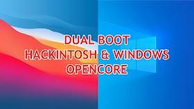 Dual Boot Hackintosh Dan Windows 10 Opencore