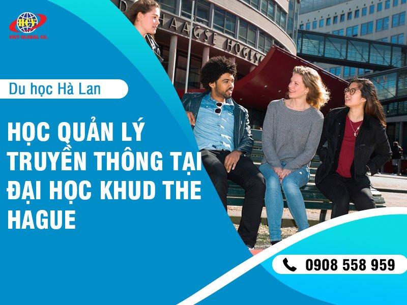 Du học Hà Lan: Học Quản lý truyền thông tại đại học KHUD The Hague