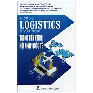 Dịch Vụ Logistics Ở Việt Nam Trong Tiến Trình Hội Nhập Quốc Tế ebook PDF EPUB AWZ3 PRC MOBI