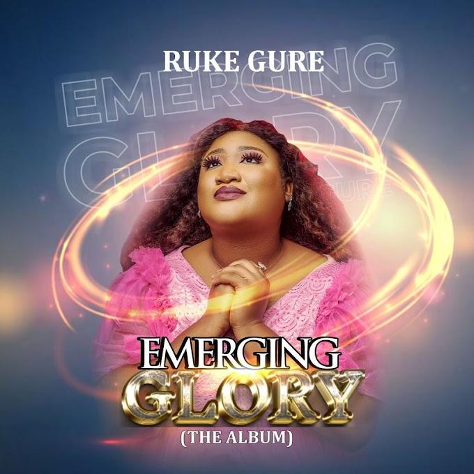 Album: Emerging Glory - Ruke Gure