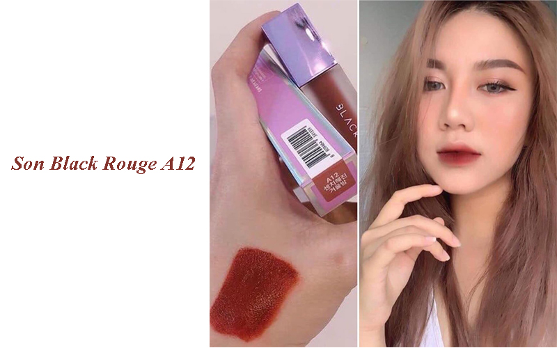 Review son Black Rouge A12 là màu gì? Swatch son đẹp không? Giá bao nhiêu?