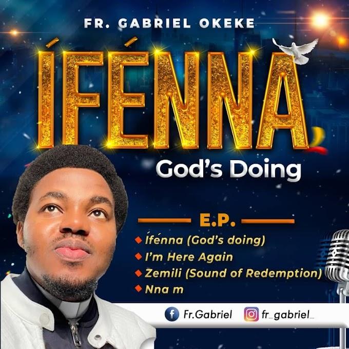 Ifenna E.P by Fr. Gabriel Okeke