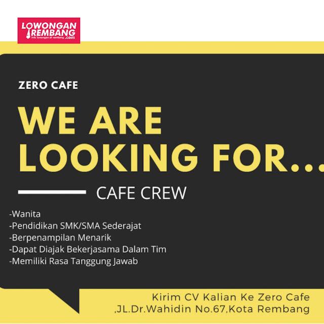 Lowongan Kerja Karyawati Zero Cafe Rembang