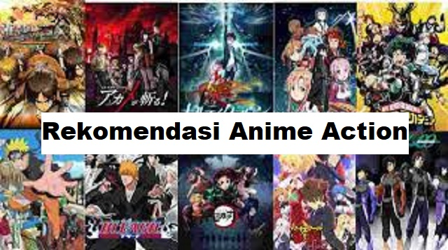Rekomendasi Anime Action