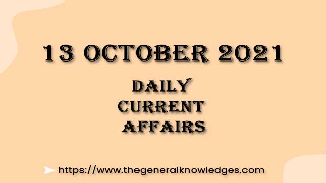 13 October 2021 Current Affairs Question and Answer in Hindi