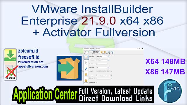 VMware InstallBuilder Enterprise 21.9.0 x64 x86 + Activator Fullversion