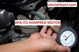 apa itu kompresi motor
