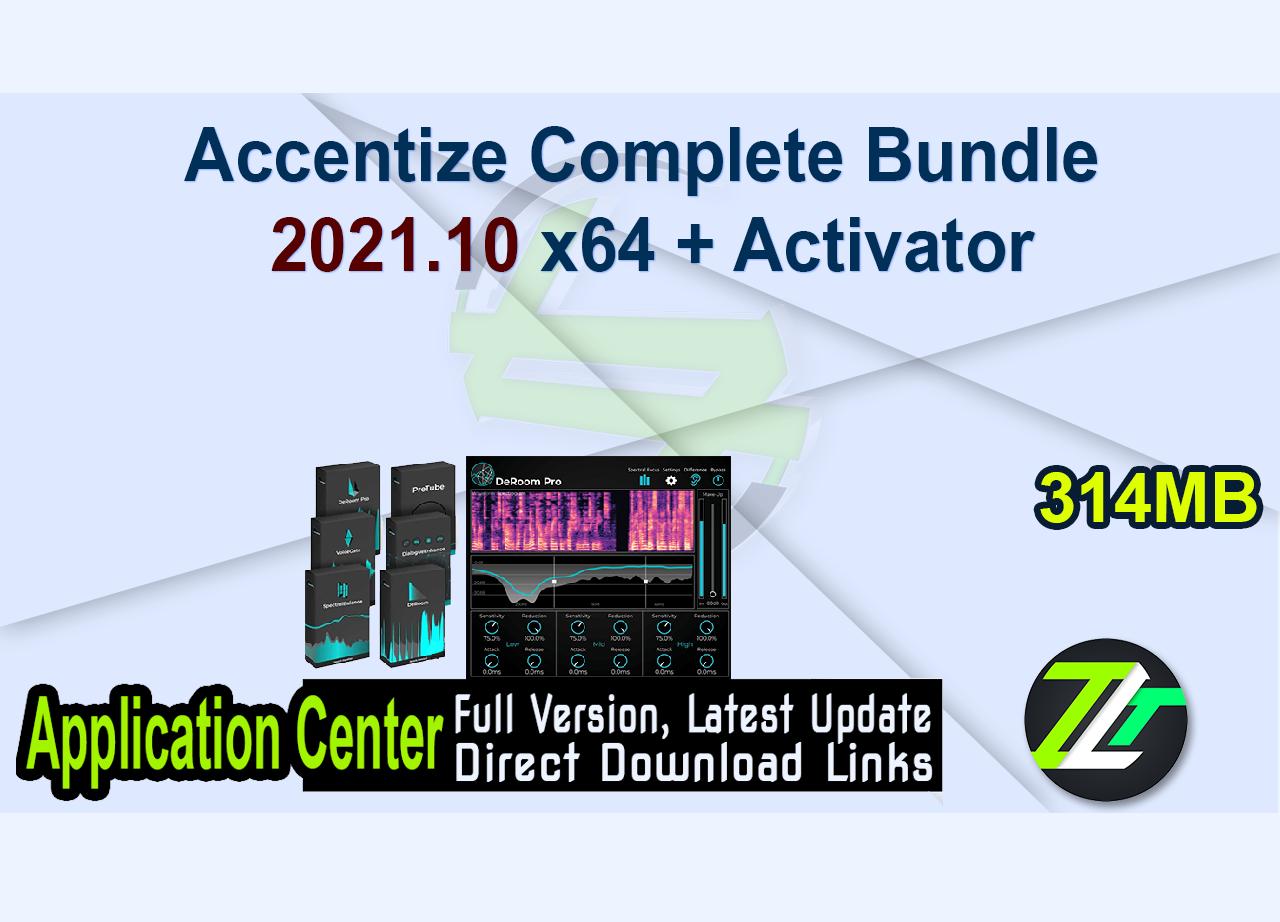 Accentize Complete Bundle 2021.10 x64 + Activator