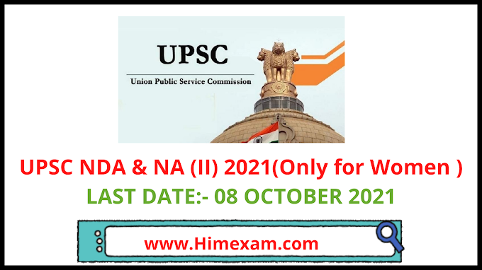 UPSC NDA & NA (II) 2021(Only for Women )