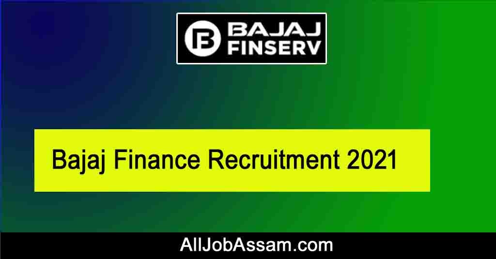 Bajaj Finance Recruitment 2021