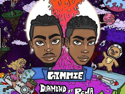 [MUSIC] DIAMOND PLATNUMZ FT REMA - GIMMIE (MP3)