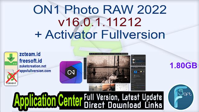 ON1 Photo RAW 2022 v16.0.1.11212 + Activator Fullversion