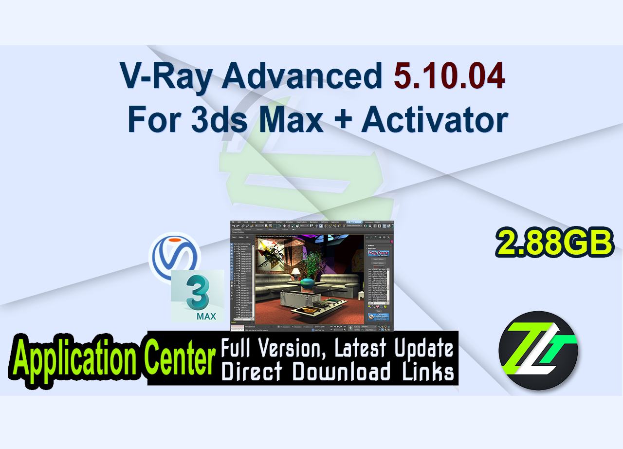 V-Ray Advanced 5.10.04 For 3ds Max + Activator