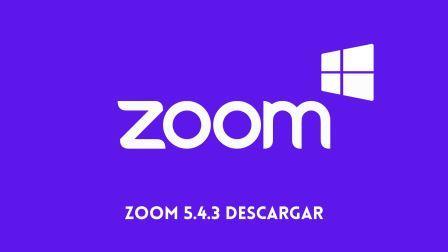 Zoom 5.4.3 Descargar