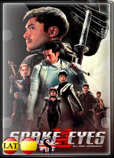 G.I. Joe: Snake Eyes: El Origen (2021) WEB-DL 1080P ESPAÑOL/LATINO/INGLES