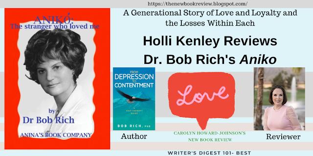 Holli Kenley Reviews Dr. Bob Rich's Aniko