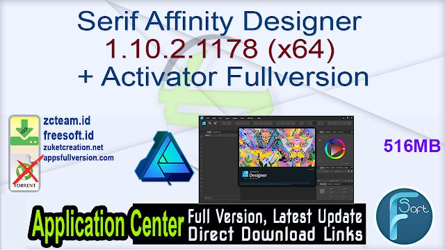 Serif Affinity Designer 1.10.2.1178 (x64) + Activator Fullversion