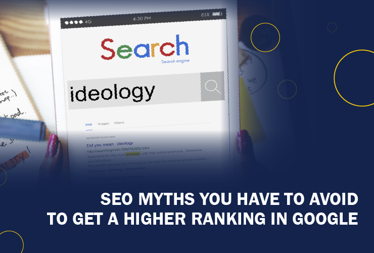 15 SEO Myths you have to avoid to get a higher ranking in Google