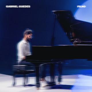 Baixar Música Gospel Filho - Gabriel Guedes Mp3
