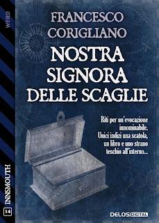 Nostra signora delle scaglie - Francesco Corigliano