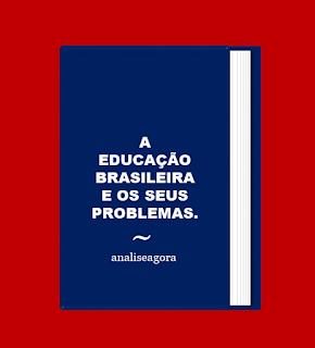A foto mostra o livro e na capa está inscrito: a educação brasileira e seus problemas.