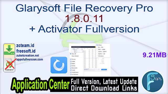 Glarysoft File Recovery Pro 1.8.0.11 + Activator Fullversion