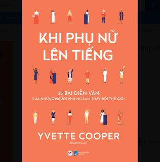 Khi phụ nữ lên tiếng: 35 bài diễn thuyết của những phụ nữ thay đổi thế giới ebook PDF EPUB AWZ3 PRC MOBI