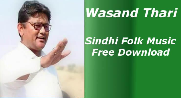 Wasand Thari -  Top 20 Best Sindhi Folk Music Free Download