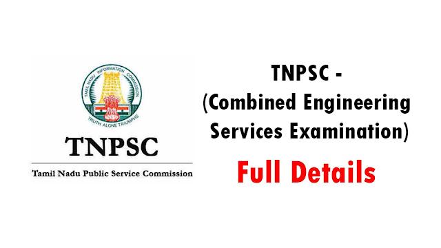 TNPSC - (Combined Engineering Services Examination)
