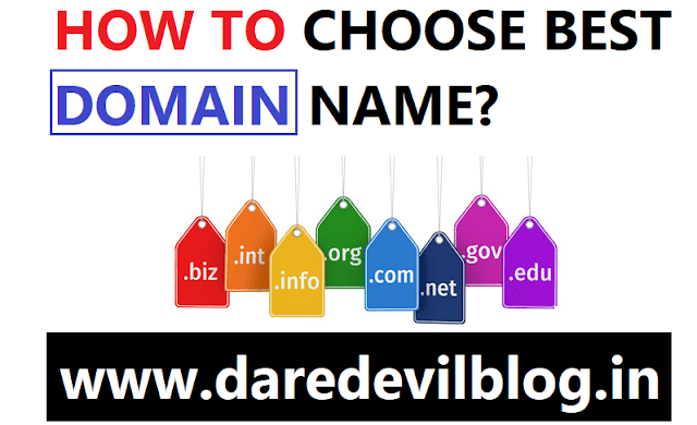 How to Choose Domain?, Choose Best Domain name? How to choose Best Domain Name?,Blogging tips, Best Domain Name, Godaddy Best Domain Name, Buy from Godaddy