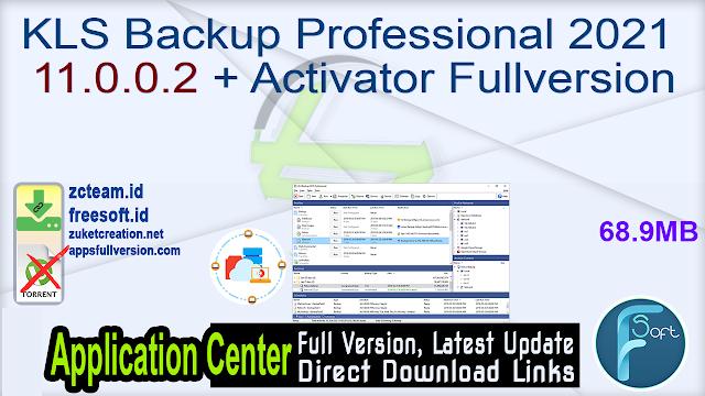 KLS Backup Professional 2021 11.0.0.2 + Activator Fullversion