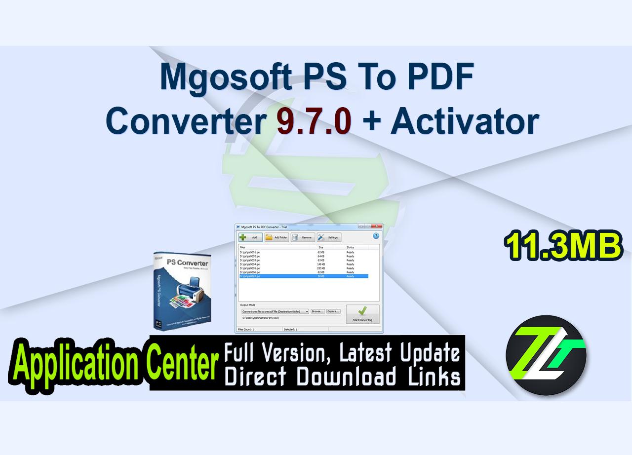 Mgosoft PS To PDF Converter 9.7.0 + Activator