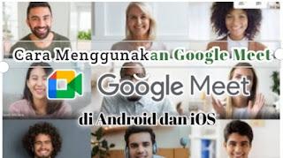 cara-menggunakan-google-meet