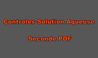 Controles Physique Chimie Seconde Solution Aqueuse PDF