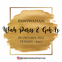 08102021 PAWIWAHAN WAH PARIS & GEK IS AT PETANG - BALI