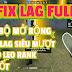 HƯỚNG DẪN FIX LAG FULL FREE FIRE OB30 FULL BỘ MỞ RỘNG FIX LAG FULL
