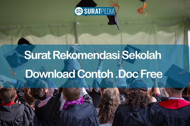 Surat Rekomendasi Sekolah Download Contoh .Doc Free