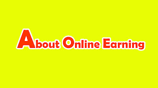 About Online Earning