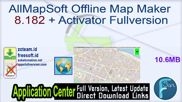 AllMapSoft Offline Map Maker 8.182 + Activator Fullversion