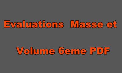 Evaluations Physique Chimie 6eme Masse et Volume PDF
