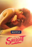 Shiddat (2021) Hindi Full Movie Watch Online Movies